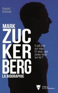 Livre Mark Zuckerberg de Daniel Ichbiah, accompagnement éditorial de jeunes auteurs