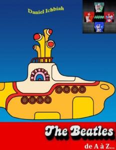 Livre The Beatles de A à Z... de Daniel Ichbiah, accompagnement de jeunes romanciers