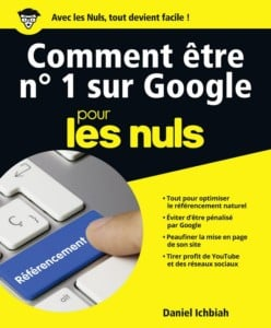 livre Comment être n°1 sur Google pour les nuls de Daniel Ichbiah, accompagnement de jeunes auteurs